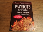 Patriots, or how to survive the coming collapse, by Rawles